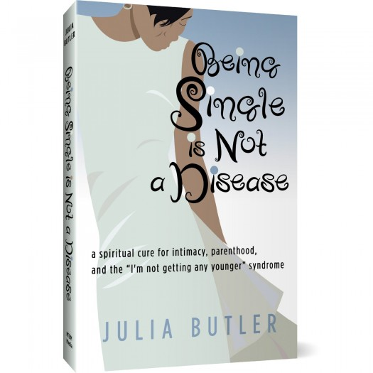 Being Single Is Not A Disease - Julia Butler