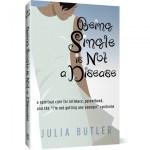 Being Single Is Not A Disease - Julia Butler
