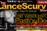 The Wisdom Of Pastor Dee – The LanceScurv Show