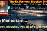 Family, Integration, Transgender & Race (Part 1) – The Dr. Ramona Brockett Show