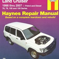 Toyota Landcruiser Repair Manual: 2005-2007. (Haynes Service and Repair Manuals)