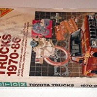 Chilton's Repair and Tune Up Guide: Toyota Trucks, 1970-1986 (Chilton's Repair Manual (Model Specific))