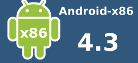 Android X86 first Jelly Bean 4.3 build available for download