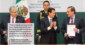 Especialistas en pobreza afirman que el Acuerdo de Peña, CTM y CCE llega muy tarde y se queda corto