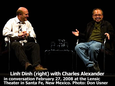 Linh Dinh (right) in conversation with Charles Alexander at the Lensic Theater in Santa Fe, New Mexico, Wednesday, February 27, 2008. Photo: Don Usner
