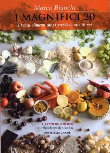 Il libro della sana cucina Marco Bianchi Foto