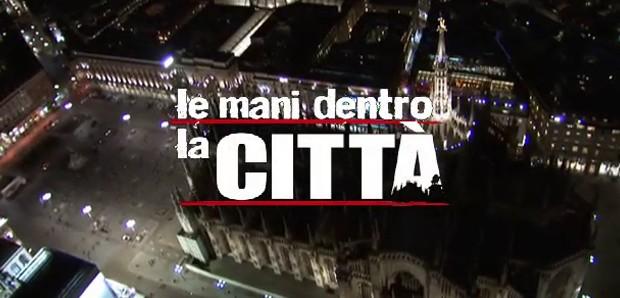 Le mani dentro la città