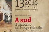 """Pietra di Scarto presenta, """"A Sud: il racconto del lungo silenzio"""" di Cucciolla e Salvatore, a cura di Rinaldi"""