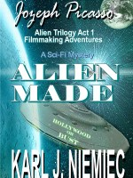 FREE copy of Alien Made – Jozeph Picasso Alien Trilogy