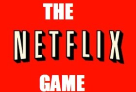 The Netflix Game #11