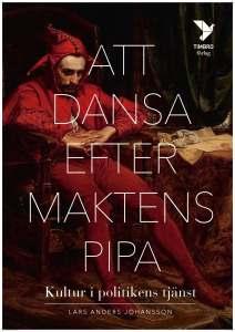 att_dansa_efter_maktens_pipa_omslag