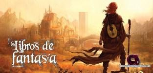 Los 25 libros imprescindibles de fantasía