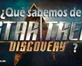 ¿Qué sabemos de la nueva serie de Star Trek Discovery?