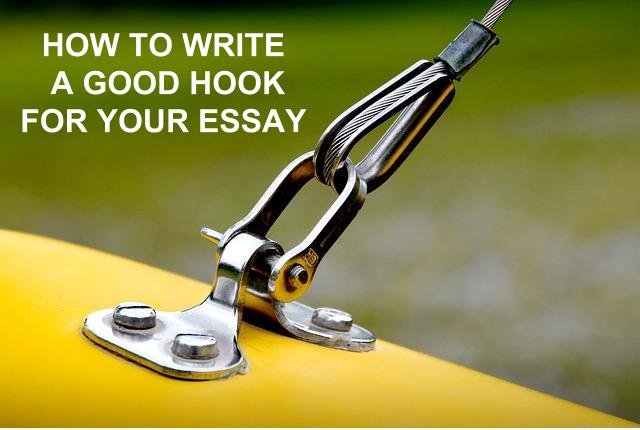 Good hook examples and How to write strong hooks for essays