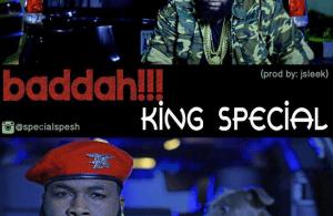 King Special - Baddah