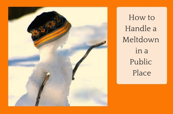 how to handle a meltdown in a public place