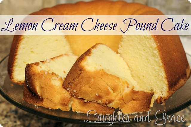 Lemon Cream Cheese Pound Cake Laughter And Grace
