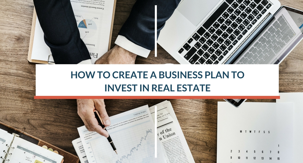 Real Estate Financing - Creating a Business Plan
