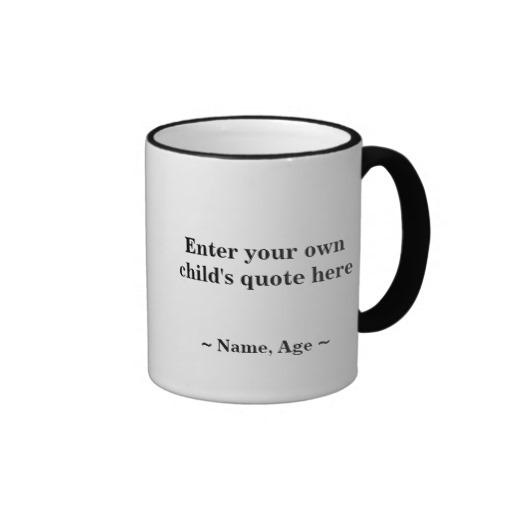 gift_with_a_grin_custom_kids_quote_mug-r15df7075180b4bd4869ac1e764742daa_x7jpm_8byvr_512