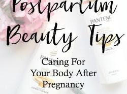 Postpartum-Beauty-Tips