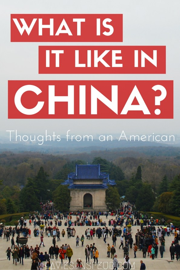What is it like in China? General impressions from an American living in Nanjing | lived in china for 3 months culture shock similarities differences usa america country countries really like real china chinese traditions thoughts ideas opinions experience experiences opinion idea