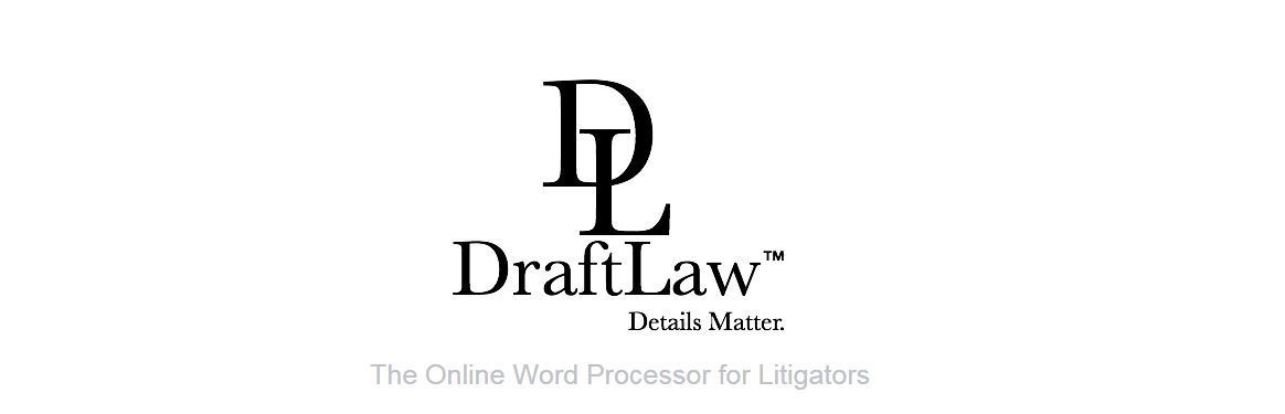 Draft and Format Legal Pleadings and Briefs with DraftLaw LawSites