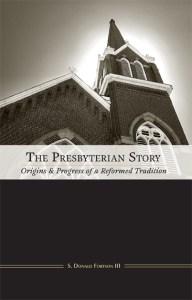 The Presbyterian Story