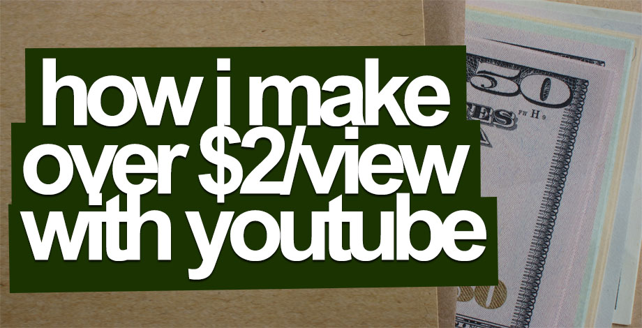 How I Make Money With YouTube (And Earn Over $2/View - how to make banner for youtube