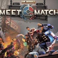 Valve have remedied many of Team Fortress 2's Meet your Match issues
