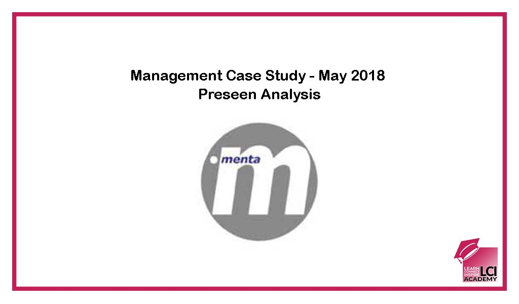 Management Case Study Preseen Analysis May 2018 LCI Academy - Case Analysis