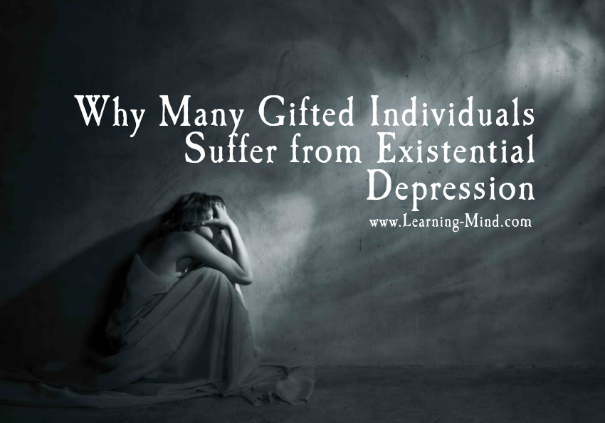 Existential Depression: the Disease of the Gifted and Talented