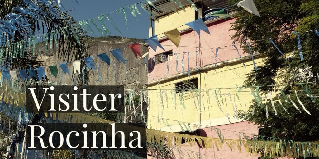 Visiter Rocinha, la plus grande favéla du Brésil