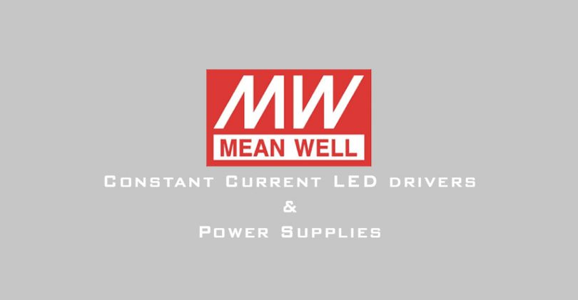 How to Choose a Mean Well Power Supply LED Driver and Power Supply
