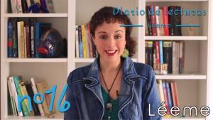 16º Diario de Lecturas: Hablamos de letras