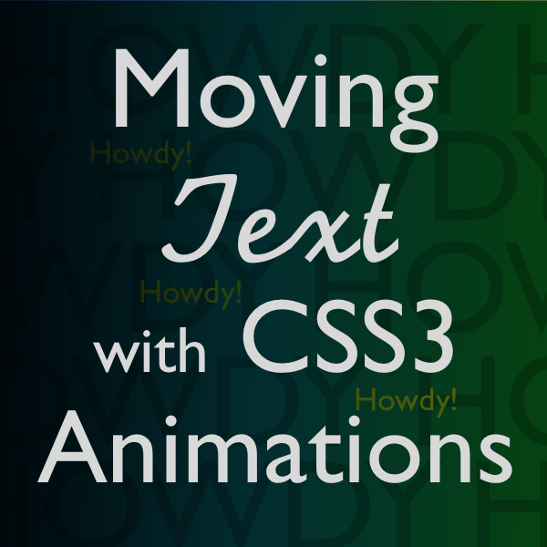 moving text with CSS3 animations