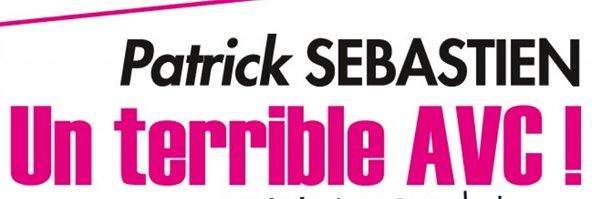 Patrick Sébastien, un terrible AVC