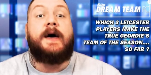 VIDEO – Which 3 Leicester Players Make The True Geordie's Team Of The Season ?