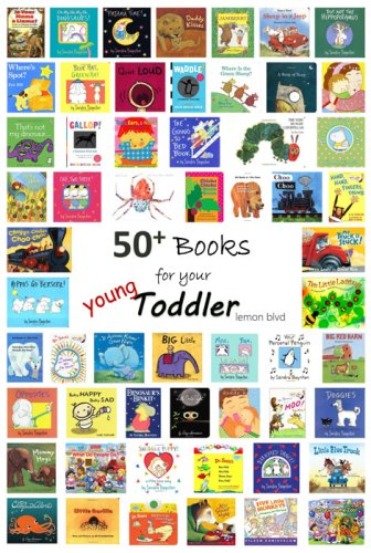 50+ Books for your Young Toddler - lemon blvd