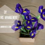 DIY Spring Iris Arrangement