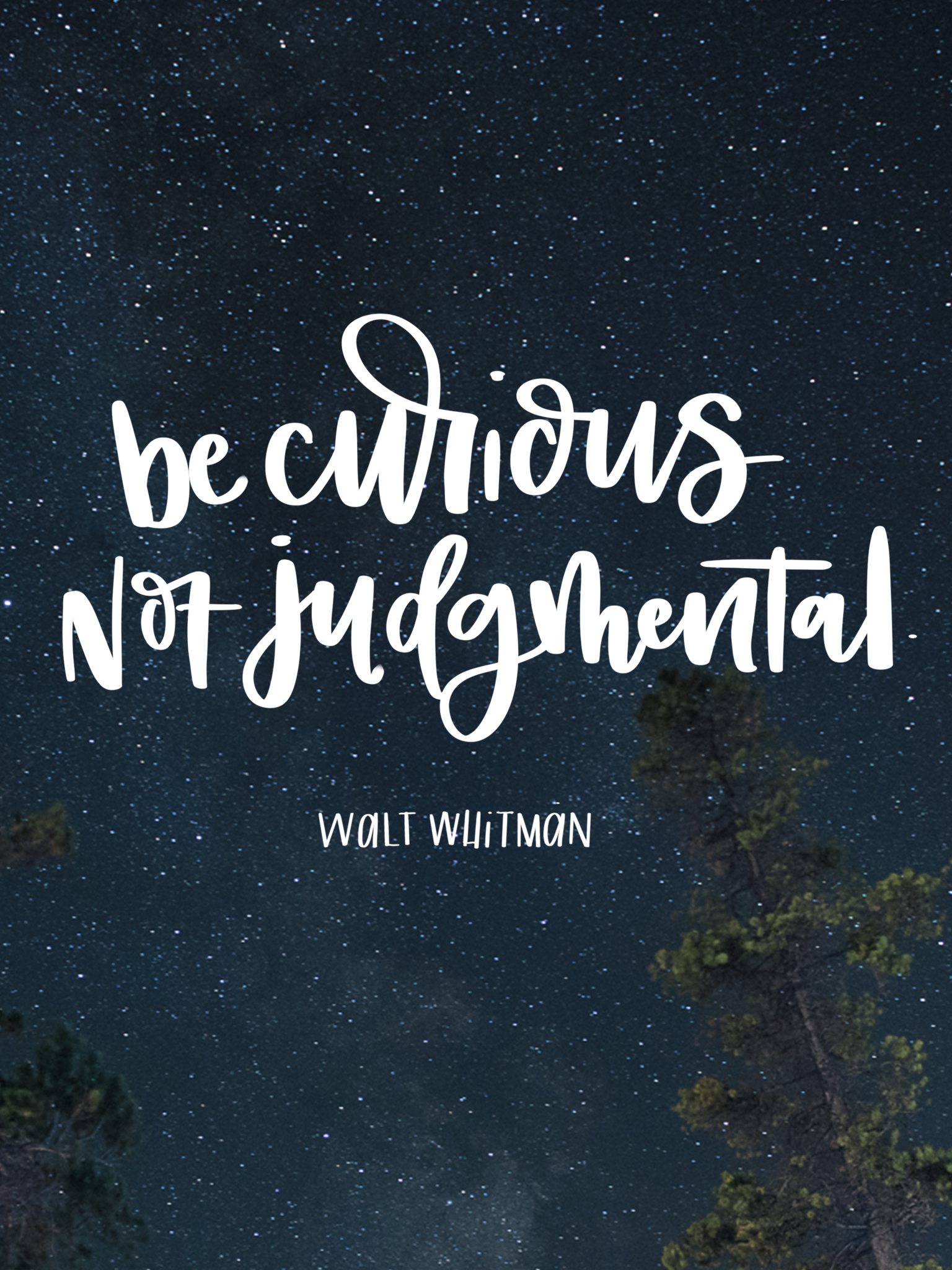 Quote Wallpaper Hd Phone Be Curious Not Judgmental November Tech Wallpapers