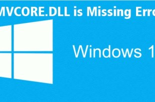 Cara Memperbaiki WMVCORE.DLL is Missing Error di Windows 10