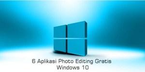 6 Aplikasi Photo Editing Gratis Windows 10 - LemOOt