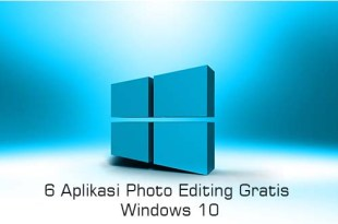 6 Aplikasi Photo Editing Gratis Windows 10 - LemOOt