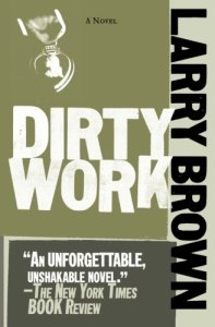 Dirty work Larry Brown