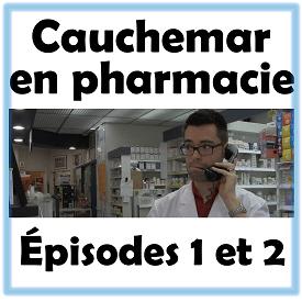 Cahcuemar en pharmacie: épisodes 1 et 2