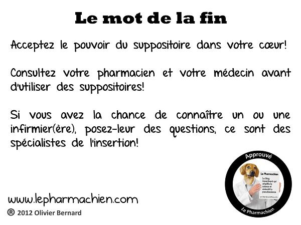 Consultez votre pharmacien et votre médecin avant de prendre des suppositoires