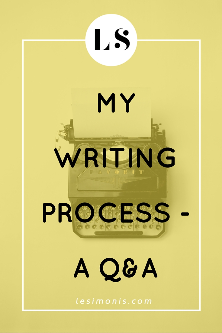 My Writing Process - A Q&A