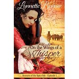 "Book Review: ""On the Wings of a Whisper"" by Lynnette Bonner"