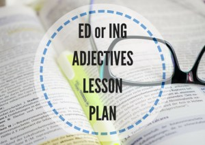 ED-ING-ADJECTIVES-LESSON-PLAN