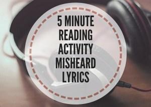 5-MINUTE-READING-ACTIVITY-MISHEARD-LYRICS